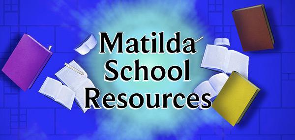 Matilda School Resources